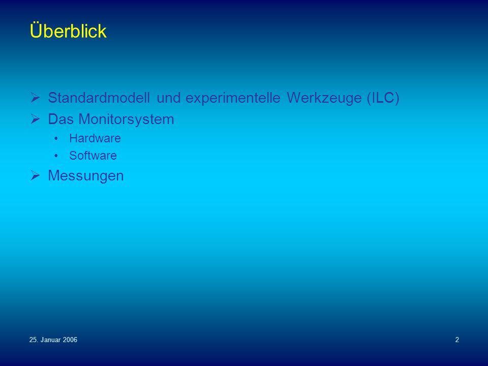 Überblick Standardmodell und experimentelle Werkzeuge (ILC)