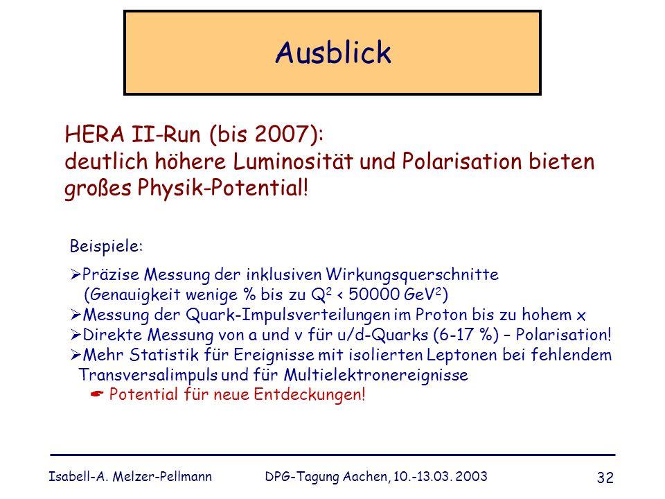 Ausblick HERA II-Run (bis 2007):