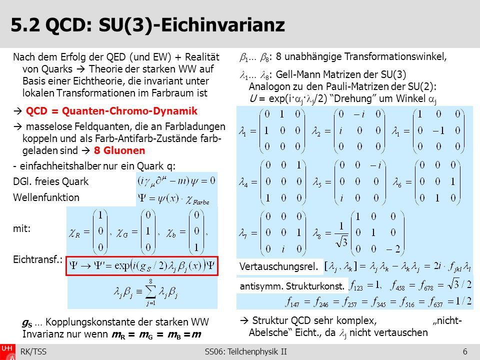 5.2 QCD: SU(3)-Eichinvarianz