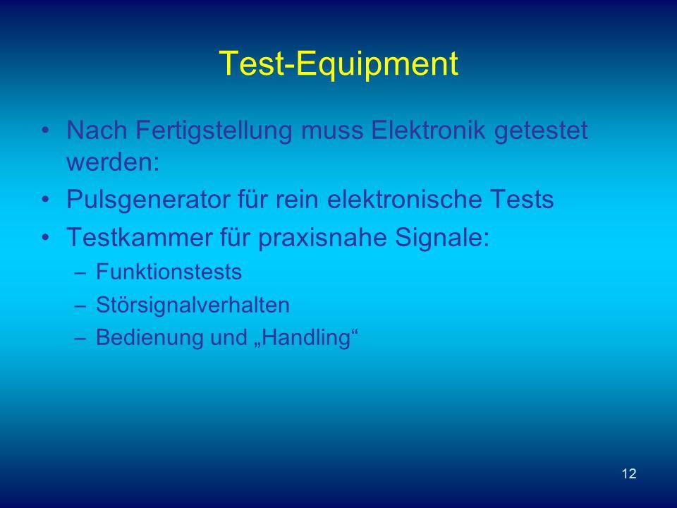 Test-Equipment Nach Fertigstellung muss Elektronik getestet werden: