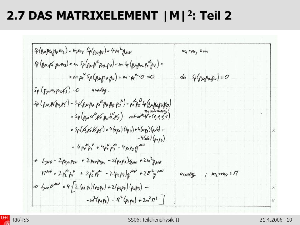 2.7 DAS MATRIXELEMENT |M|2: Teil 2