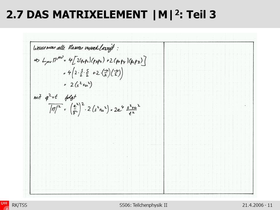 2.7 DAS MATRIXELEMENT |M|2: Teil 3