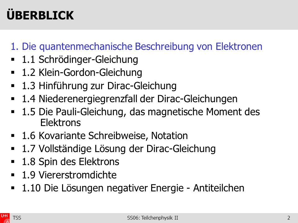 ÜBERBLICK 1. Die quantenmechanische Beschreibung von Elektronen