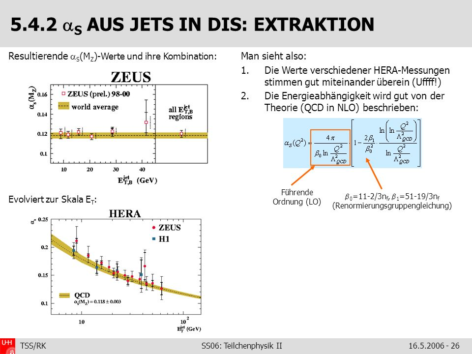 5.4.2 S AUS JETS IN DIS: EXTRAKTION