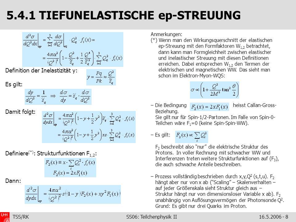 5.4.1 TIEFUNELASTISCHE ep-STREUUNG