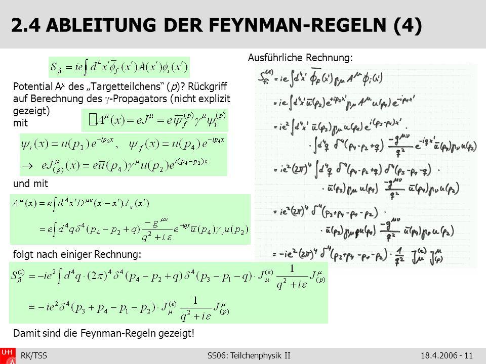 2.4 ABLEITUNG DER FEYNMAN-REGELN (4)