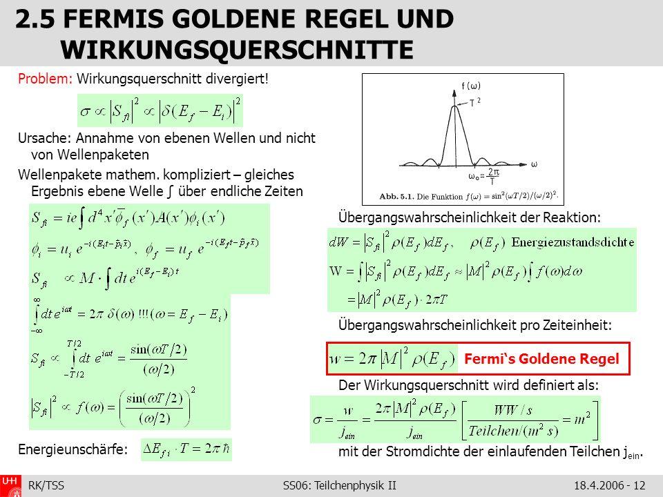 2.5 FERMIS GOLDENE REGEL UND WIRKUNGSQUERSCHNITTE