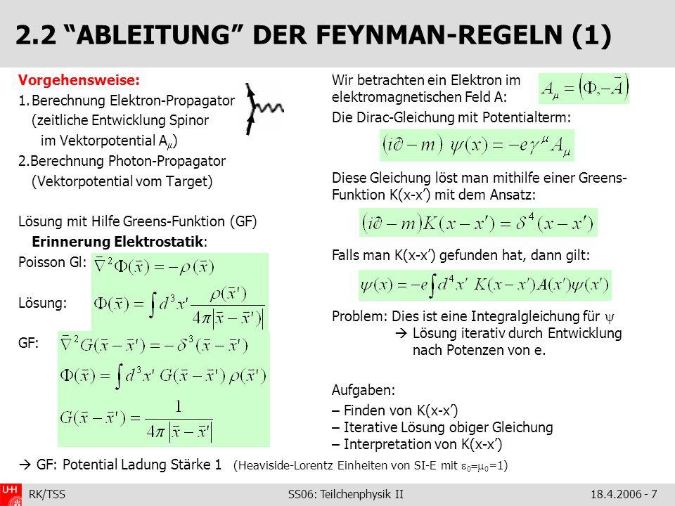 2.2 ABLEITUNG DER FEYNMAN-REGELN (1)