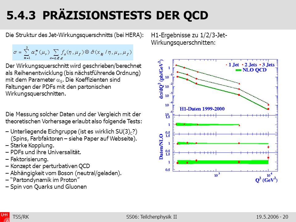 5.4.3 PRÄZISIONSTESTS DER QCD