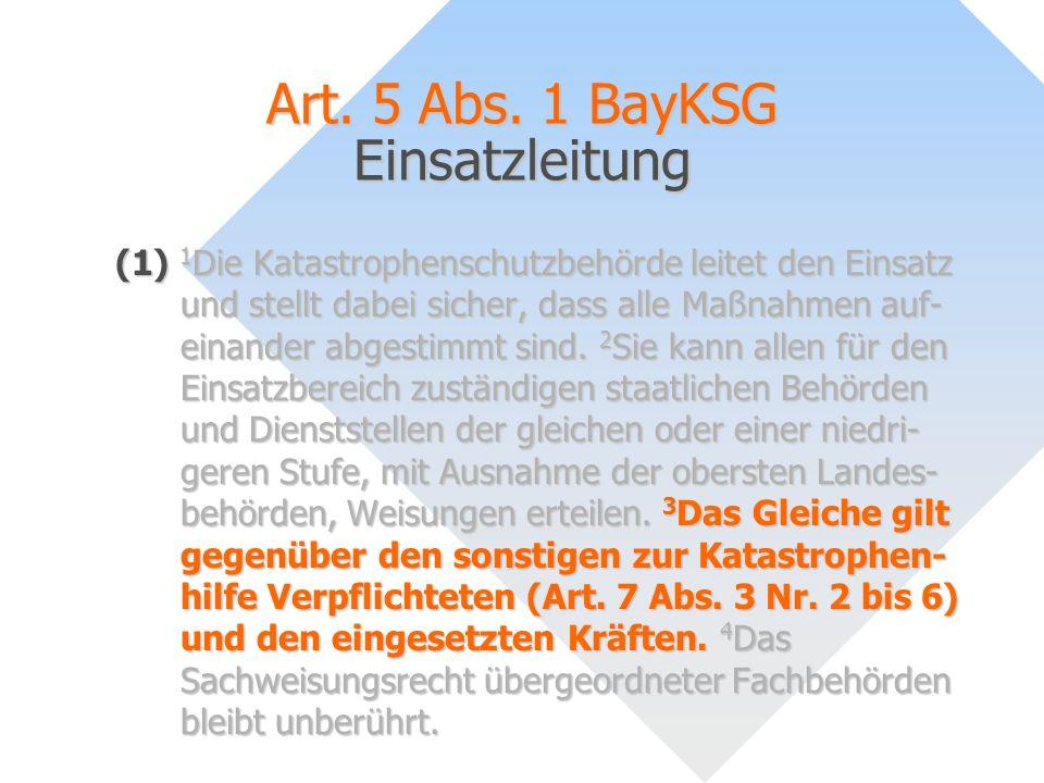 Art. 5 Abs. 1 BayKSG Einsatzleitung