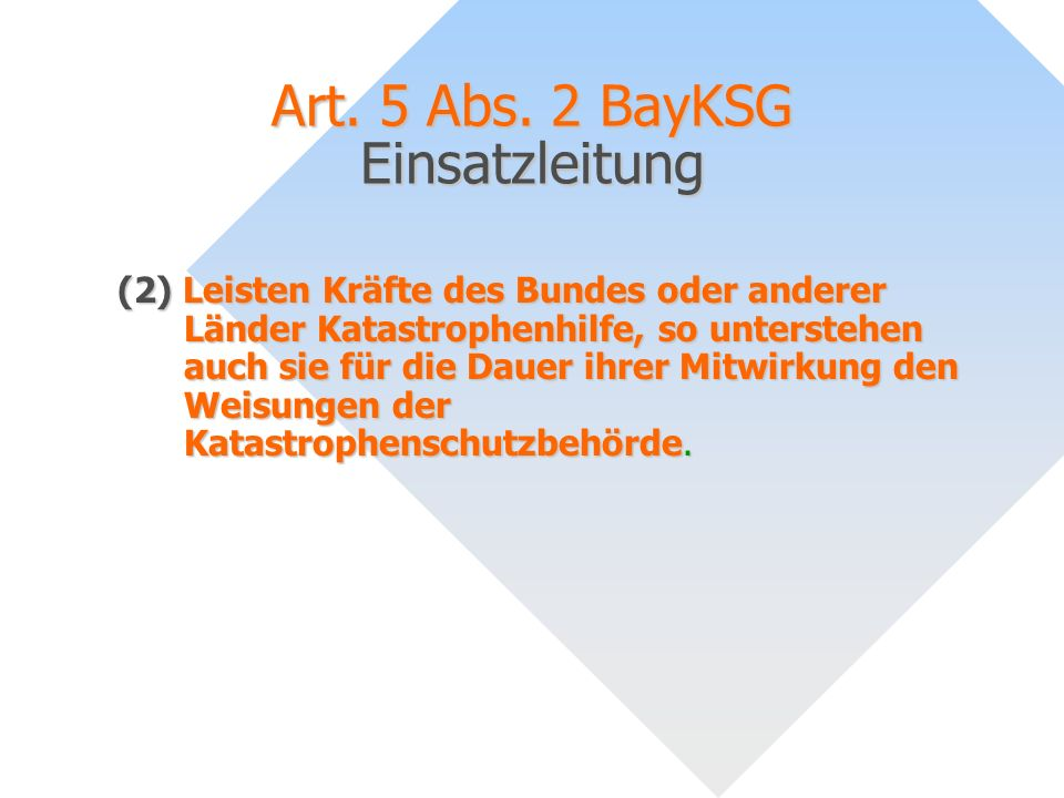 Art. 5 Abs. 2 BayKSG Einsatzleitung