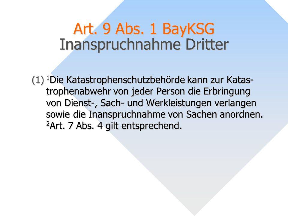 Art. 9 Abs. 1 BayKSG Inanspruchnahme Dritter
