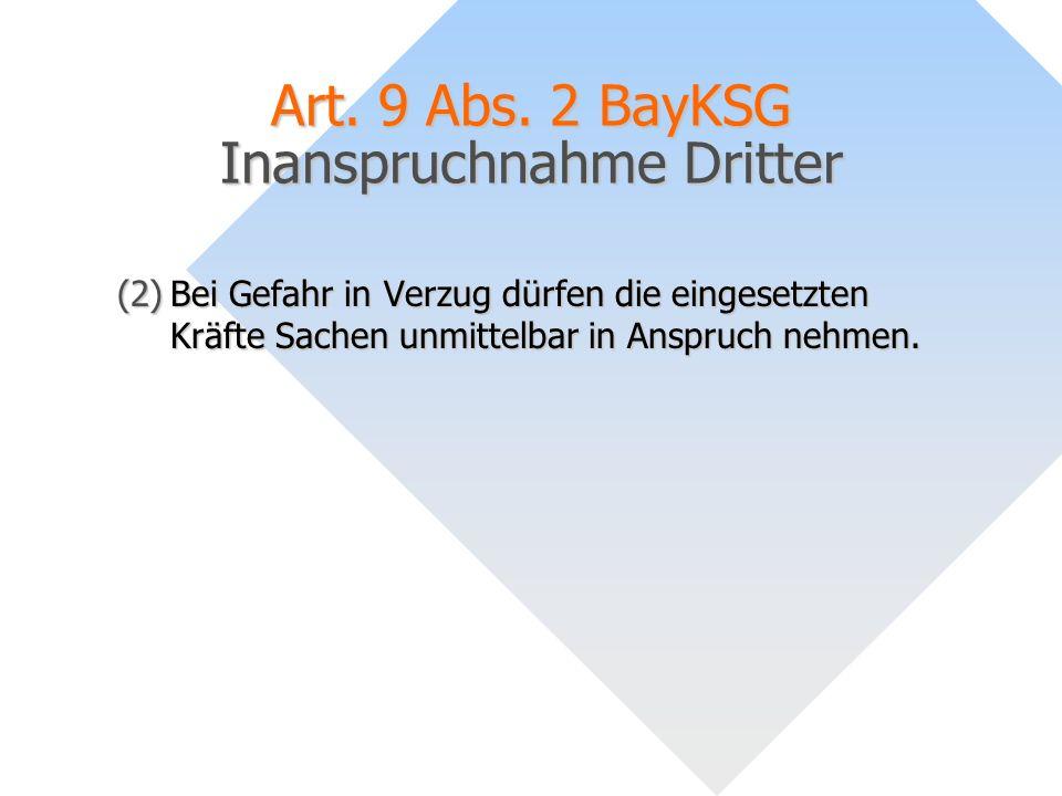 Art. 9 Abs. 2 BayKSG Inanspruchnahme Dritter