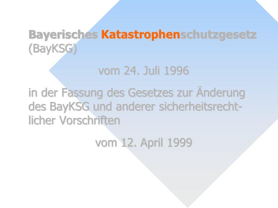 Bayerisches Katastrophenschutzgesetz (BayKSG)