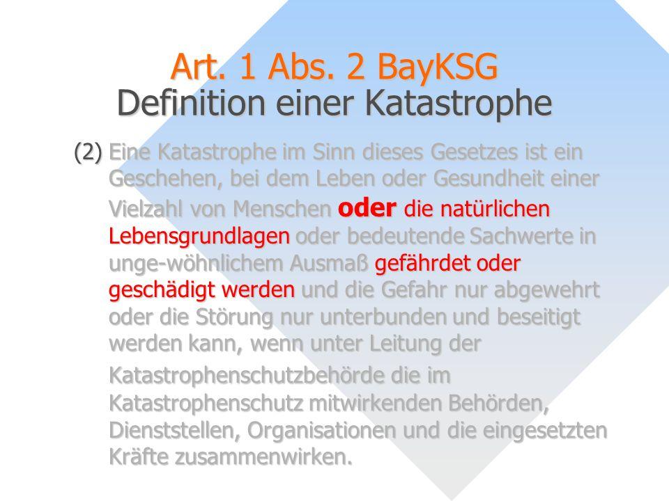 Art. 1 Abs. 2 BayKSG Definition einer Katastrophe