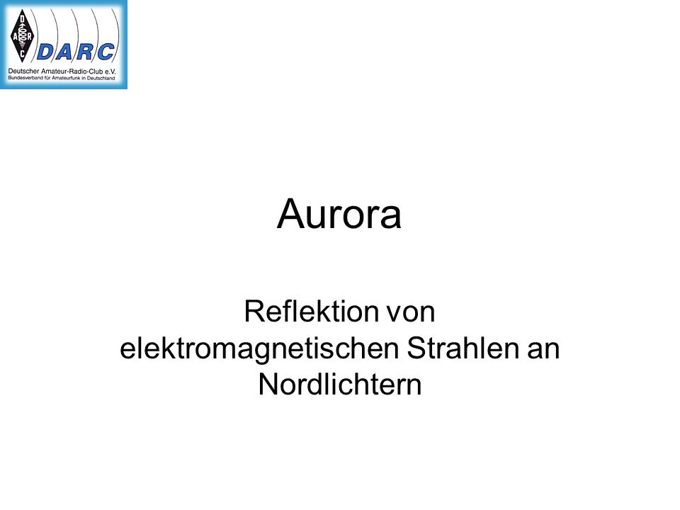 Reflektion von elektromagnetischen Strahlen an Nordlichtern