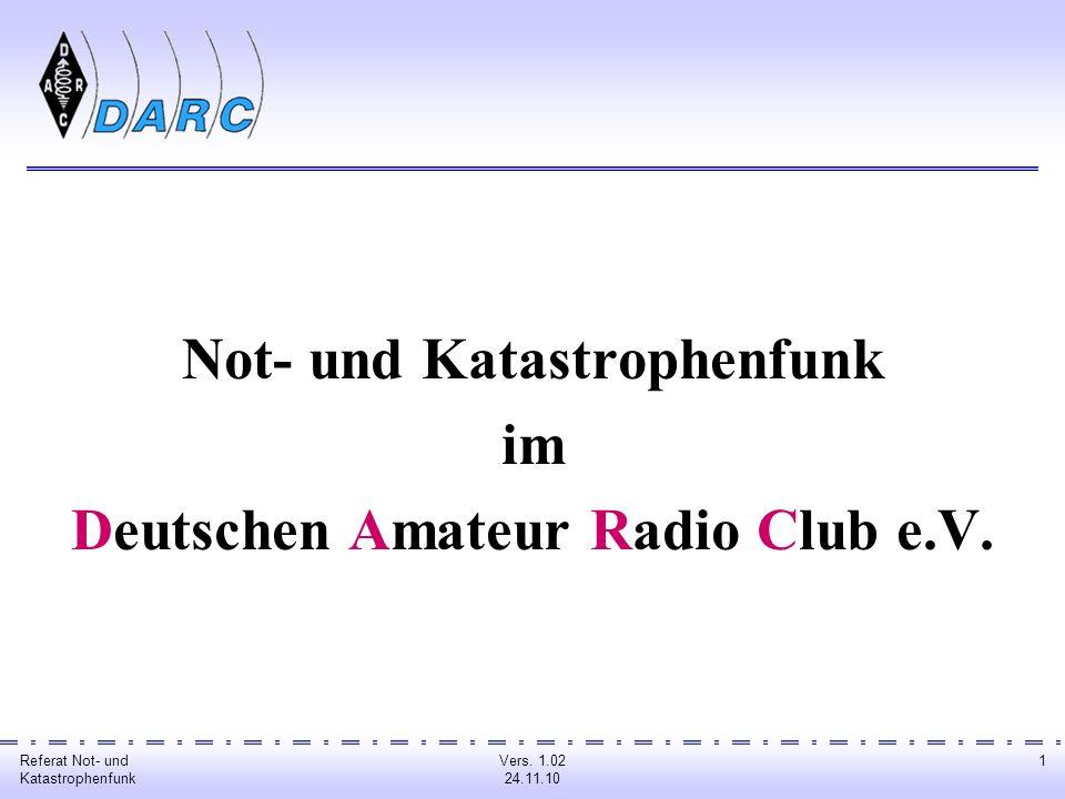 Not- und Katastrophenfunk Deutschen Amateur Radio Club e.V.