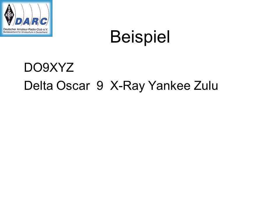 Beispiel DO9XYZ Delta Oscar 9 X-Ray Yankee Zulu