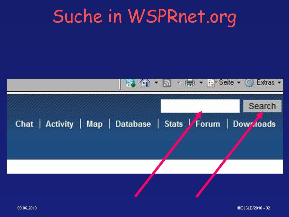 Suche in WSPRnet.org 09.06.2010 ©DJ6LB/2010 - 32