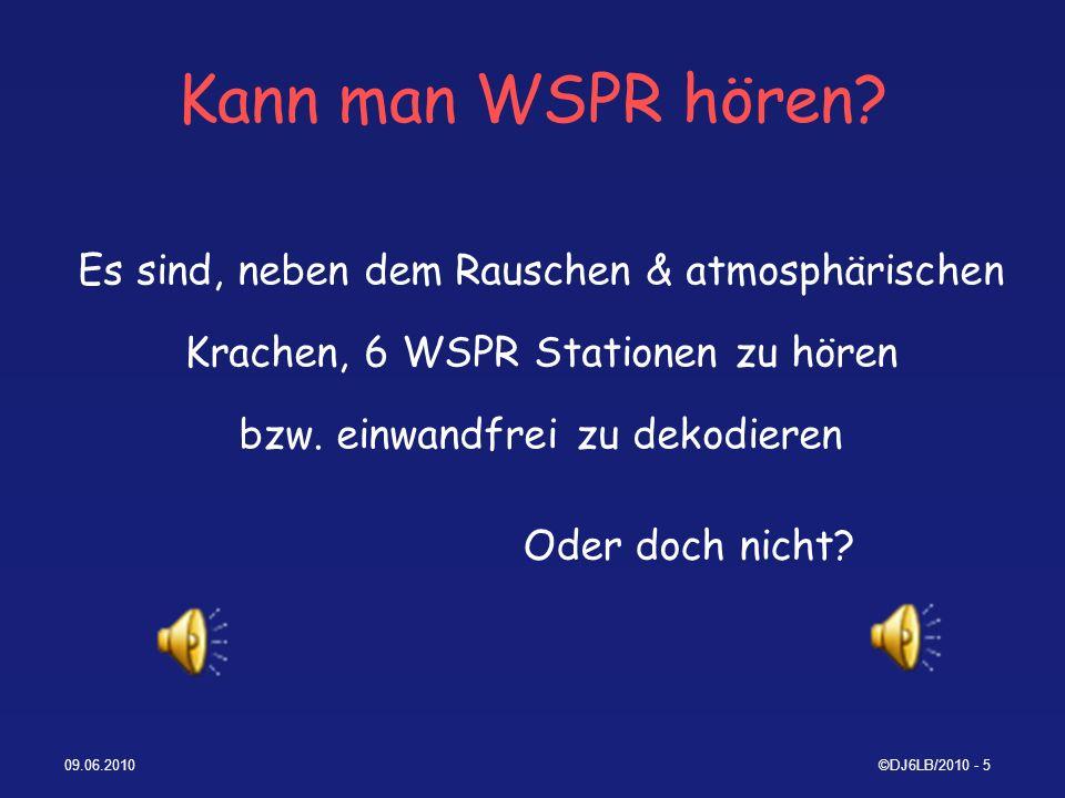 Kann man WSPR hören Es sind, neben dem Rauschen & atmosphärischen Krachen, 6 WSPR Stationen zu hören bzw. einwandfrei zu dekodieren.