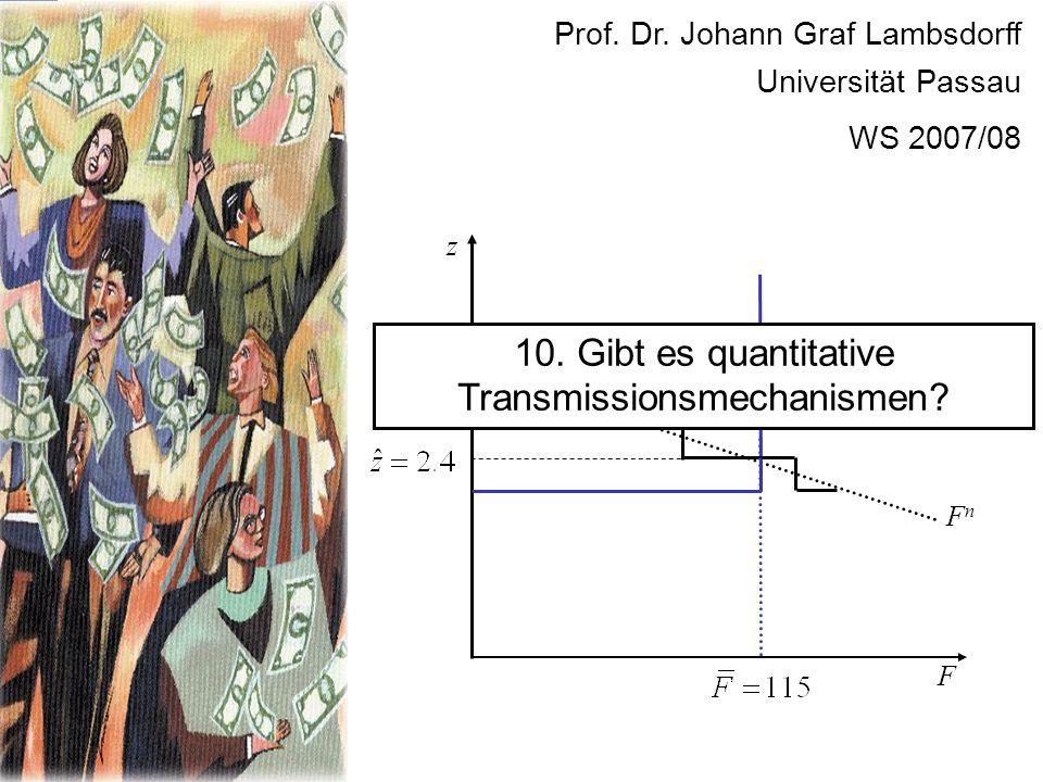 10. Gibt es quantitative Transmissionsmechanismen