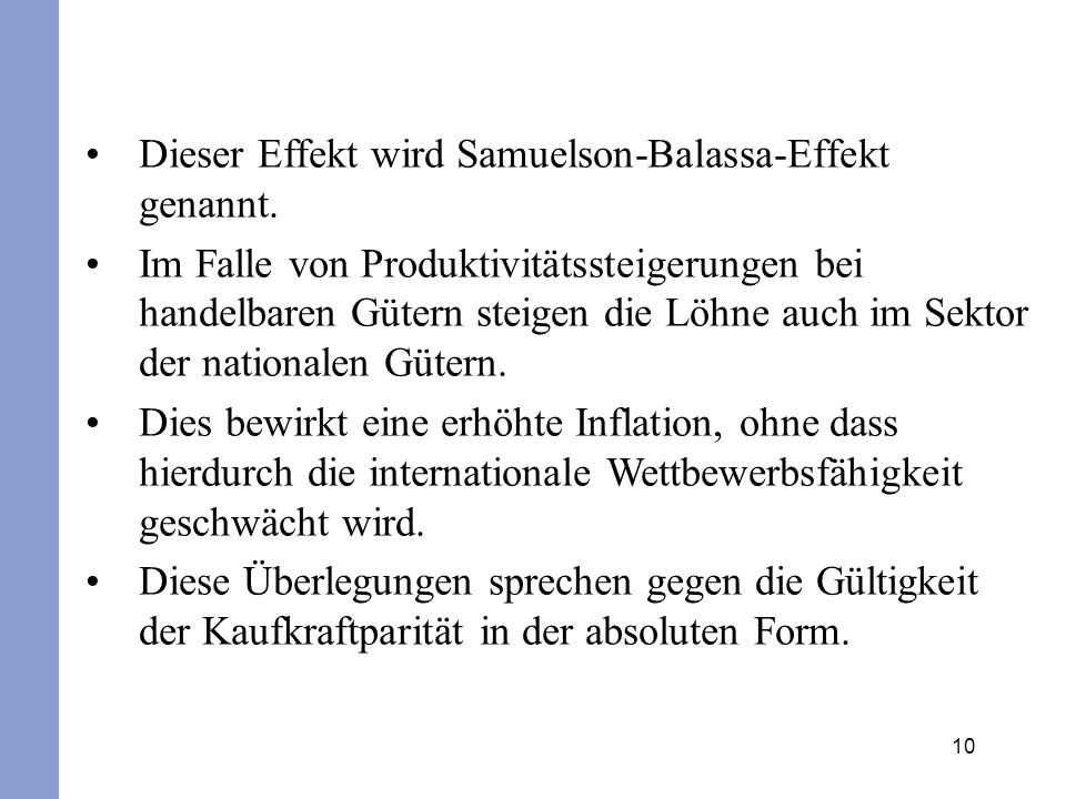 Dieser Effekt wird Samuelson-Balassa-Effekt genannt.