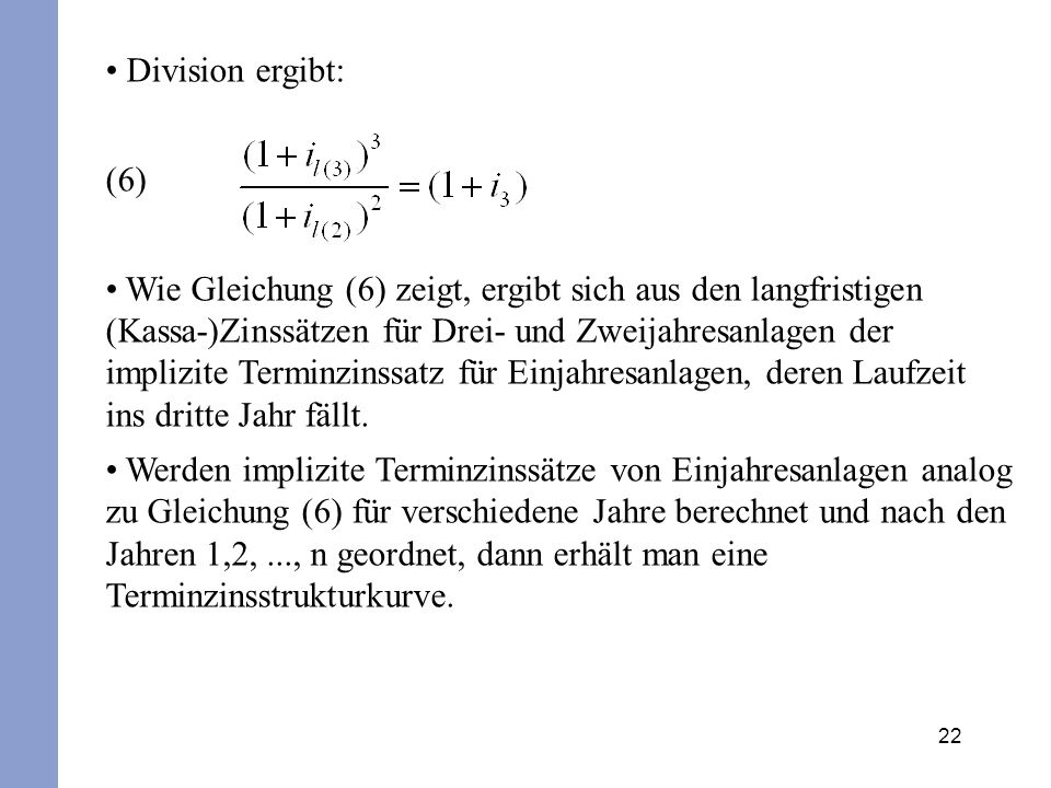 Division ergibt: (6)