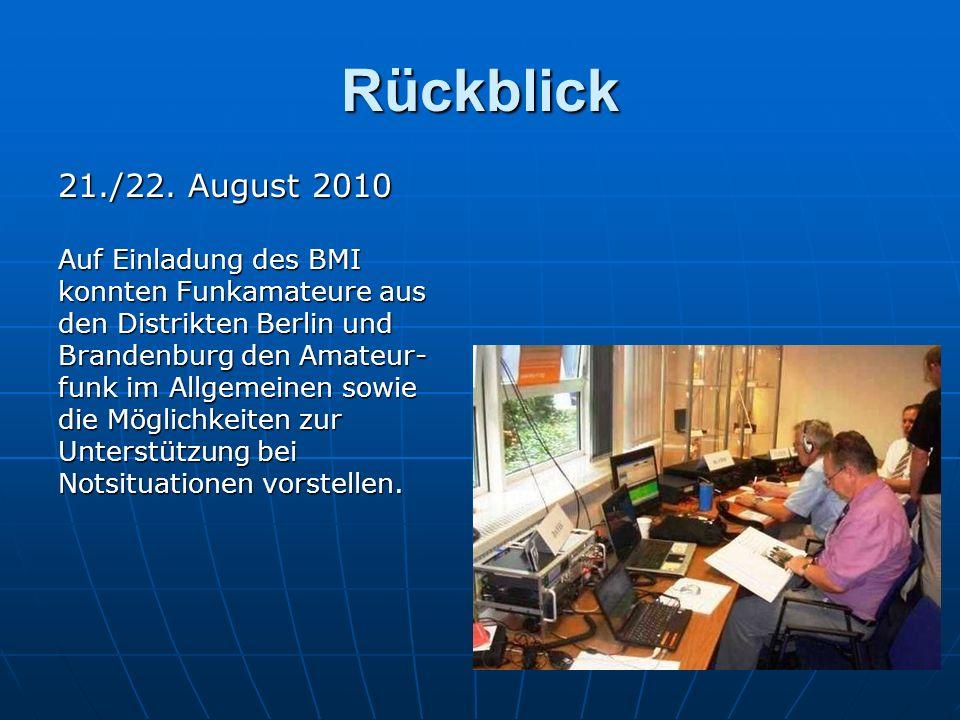 Rückblick 21./22. August 2010 Auf Einladung des BMI