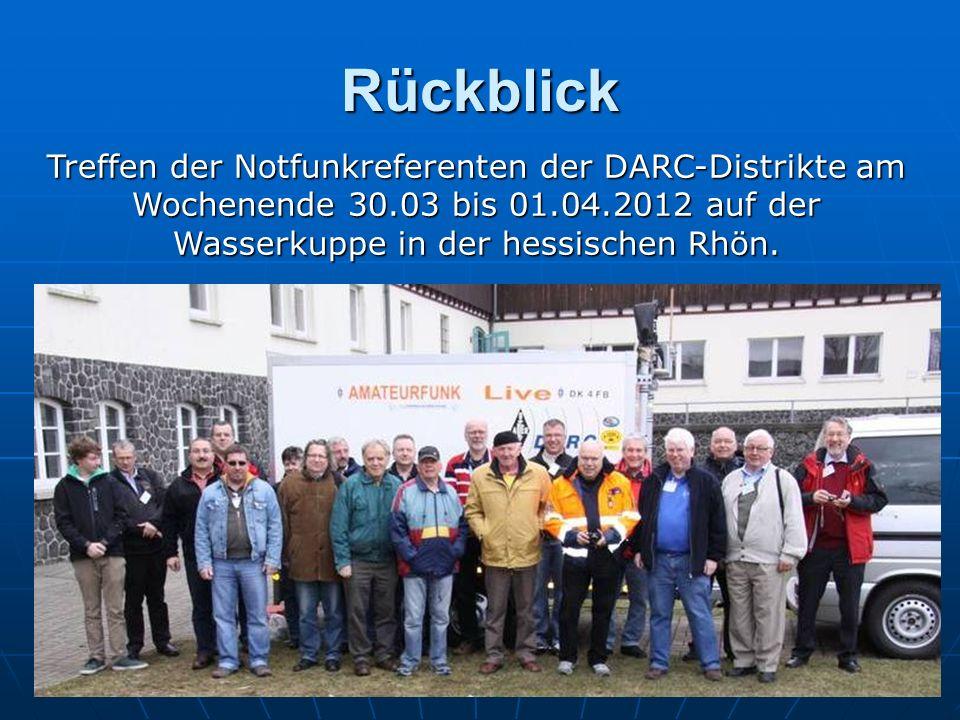 Rückblick Treffen der Notfunkreferenten der DARC-Distrikte am Wochenende 30.03 bis 01.04.2012 auf der Wasserkuppe in der hessischen Rhön.
