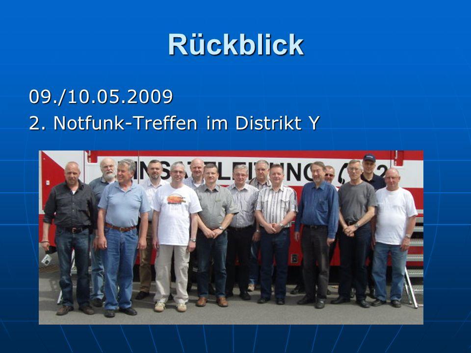 Rückblick 09./10.05.2009 2. Notfunk-Treffen im Distrikt Y