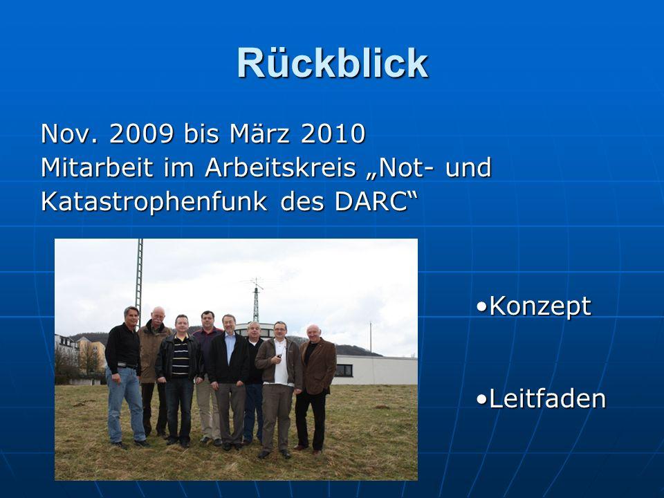 """Rückblick Nov. 2009 bis März 2010 Mitarbeit im Arbeitskreis """"Not- und"""