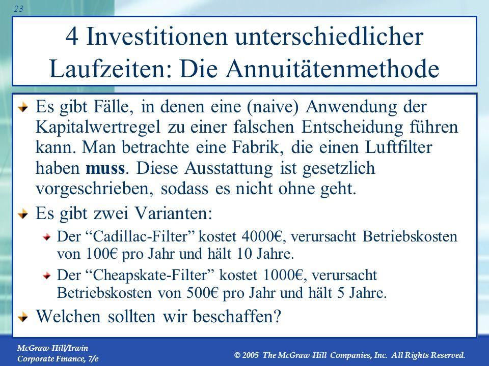 4 Investitionen unterschiedlicher Laufzeiten: Die Annuitätenmethode
