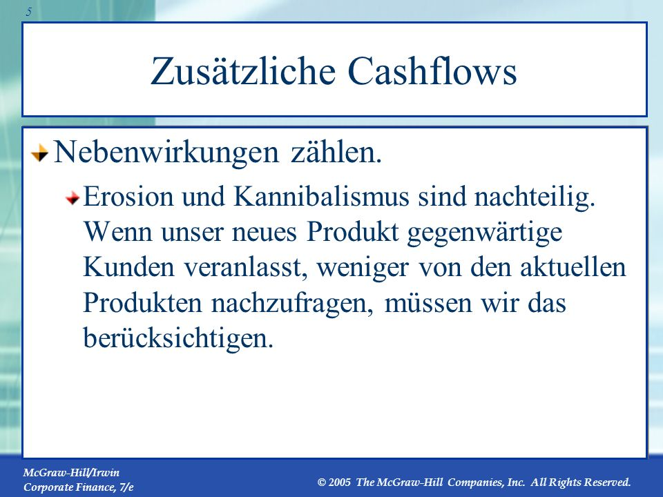 Zusätzliche Cashflows