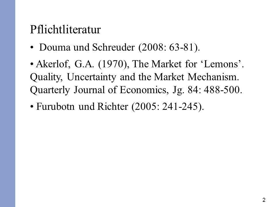 Pflichtliteratur Douma und Schreuder (2008: 63-81).