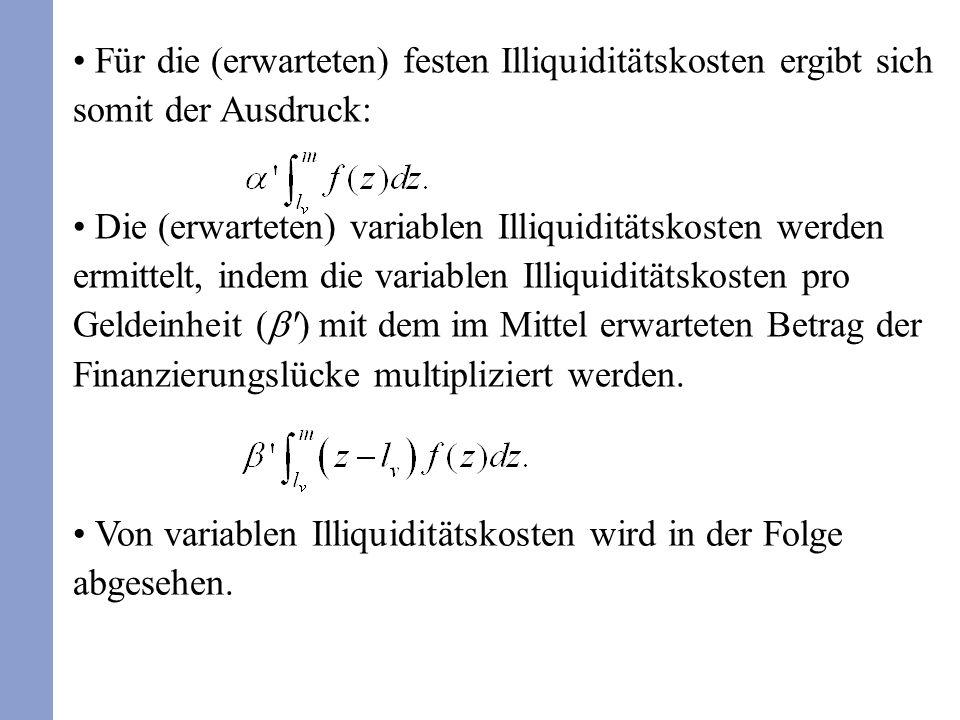 Von variablen Illiquiditätskosten wird in der Folge abgesehen.