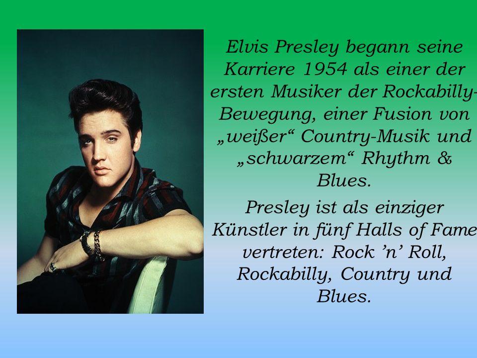 """Elvis Presley begann seine Karriere 1954 als einer der ersten Musiker der Rockabilly-Bewegung, einer Fusion von """"weißer Country-Musik und """"schwarzem Rhythm & Blues."""