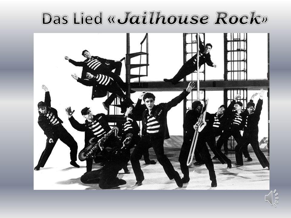 Das Lied «Jailhouse Rock»