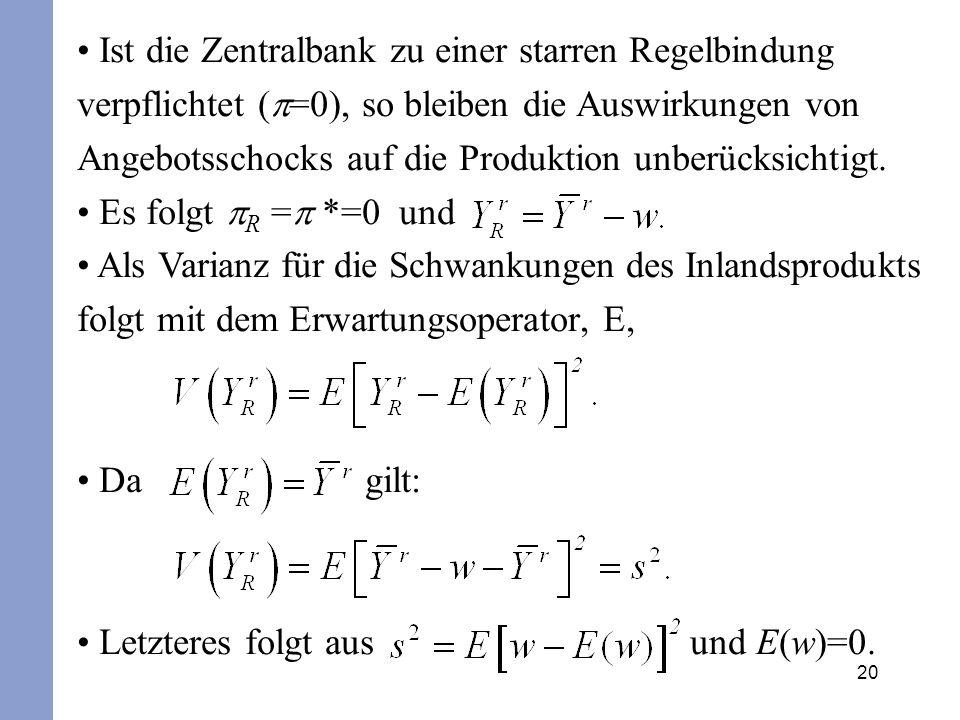 Letzteres folgt aus und E(w)=0.
