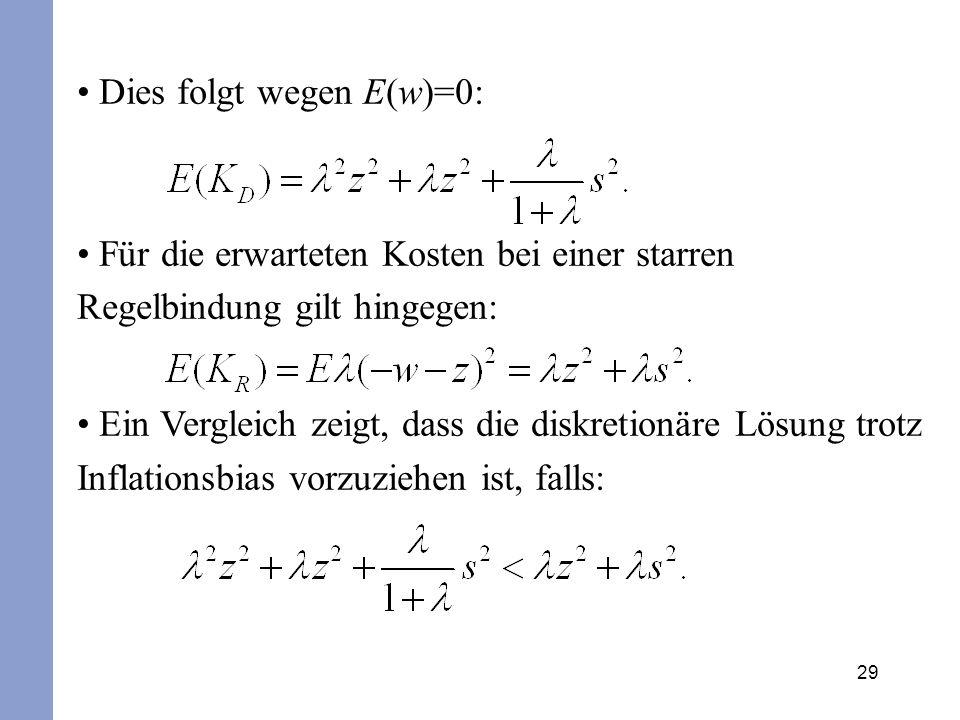 Dies folgt wegen E(w)=0: