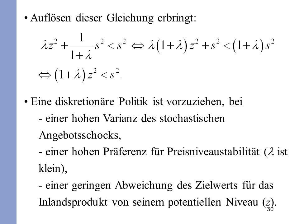 Auflösen dieser Gleichung erbringt: