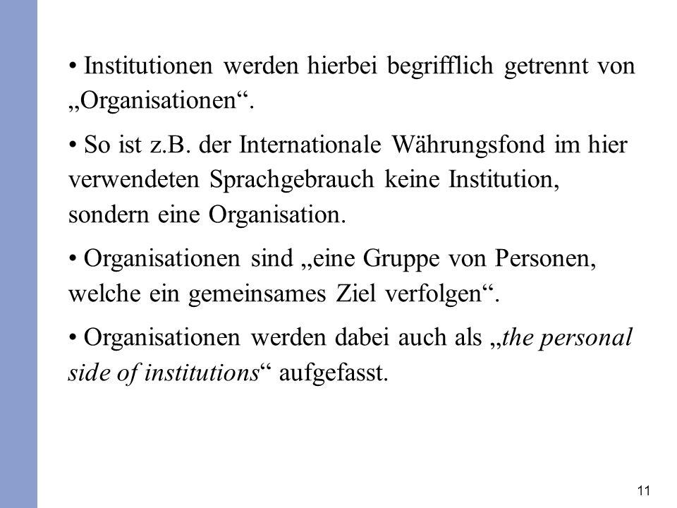 """Institutionen werden hierbei begrifflich getrennt von """"Organisationen ."""