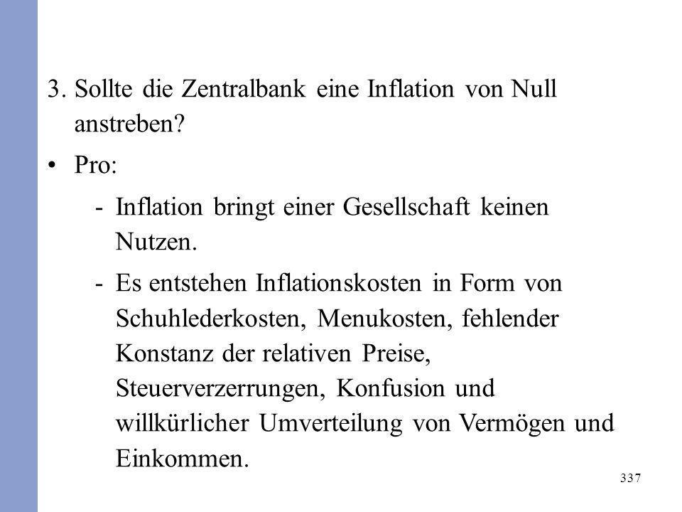 Sollte die Zentralbank eine Inflation von Null anstreben Pro: