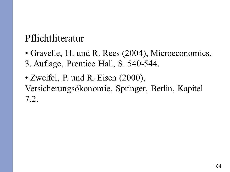 Pflichtliteratur Gravelle, H. und R. Rees (2004), Microeconomics, 3. Auflage, Prentice Hall, S. 540-544.