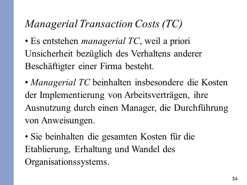 Managerial Transaction Costs (TC)