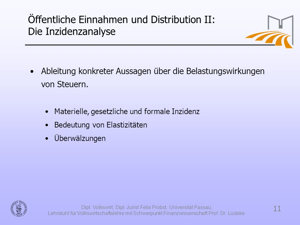 Öffentliche Einnahmen und Distribution II: Die Inzidenzanalyse