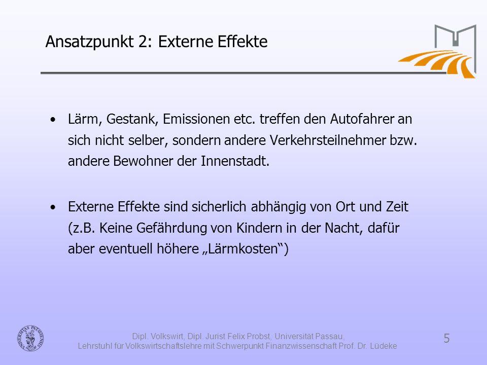 Ansatzpunkt 2: Externe Effekte