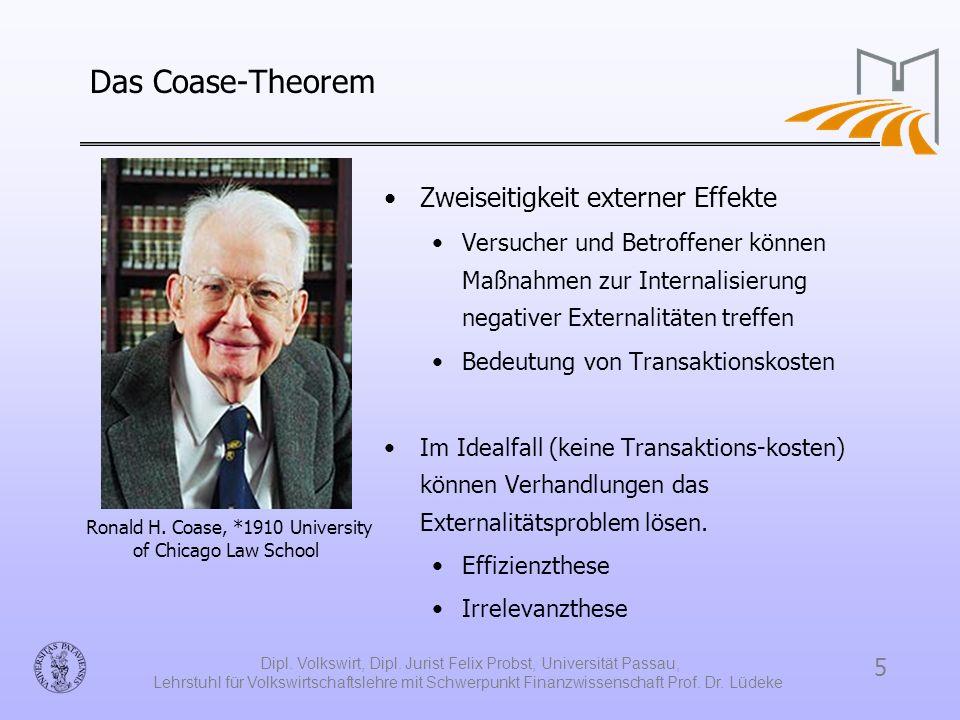 Das Coase-Theorem Zweiseitigkeit externer Effekte
