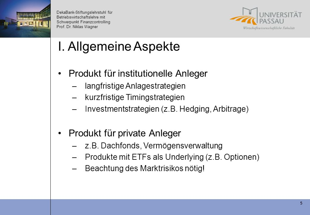 I. Allgemeine Aspekte Produkt für institutionelle Anleger