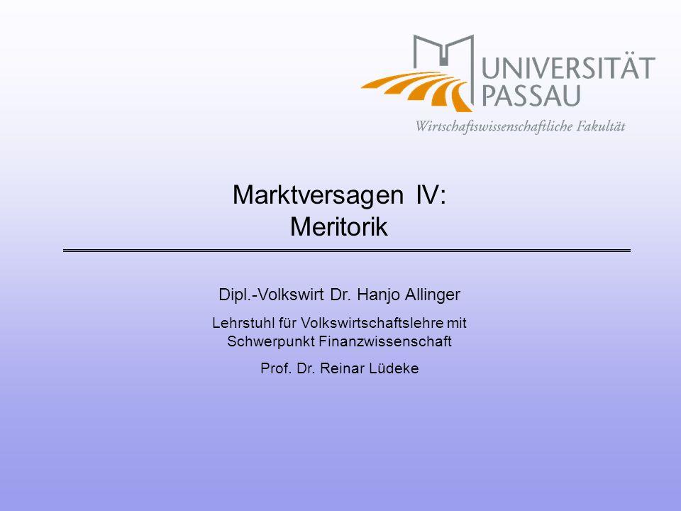 Marktversagen IV: Meritorik