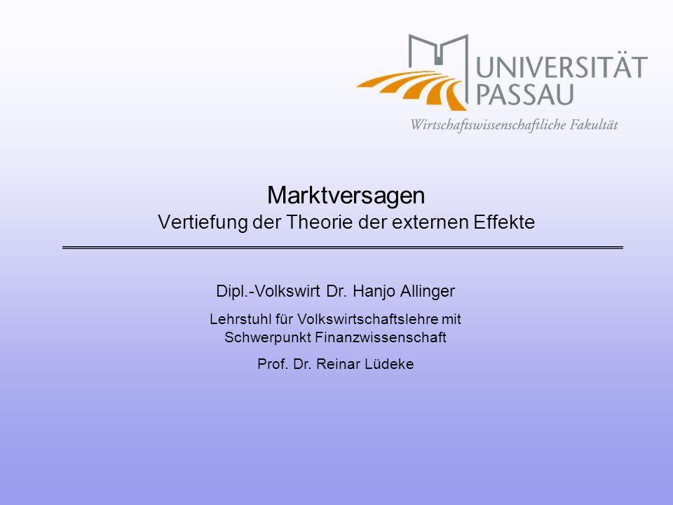 Marktversagen Vertiefung der Theorie der externen Effekte